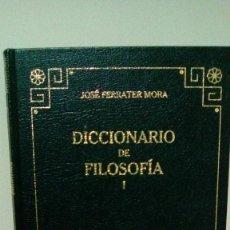 Libros de segunda mano: DICCIONARIO DE FILOSOFIA (I).- JOSE FERRATER MORA. Lote 153467288