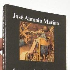 Libros de segunda mano: ANATOMÍA DEL MIEDO - JOSÉ ANTONIO MARINA. Lote 111887299