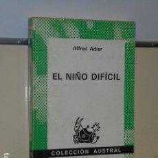 Libri di seconda mano: EL NIÑO DIFICIL ALFRED ADLER COLECCION AUSTRAL Nº 1603 - ESPASA CALPE -. Lote 190513493