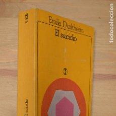 Libros de segunda mano: PSICOLOGÍA: EL SUICIDIO (DURKHEIM, E.) AKAL-UNIVERSITARIA. Lote 198802933
