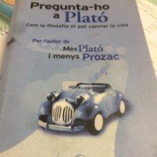 Gebrauchte Bücher - Pregunta-ho a Plató Lou Marinoff - 112464784