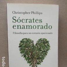 Libros de segunda mano: SÓCRATES ENAMORADO - CHRISTOPHER PHILLIPS - TAURUS EDITORIAL 2007 . Lote 112734519