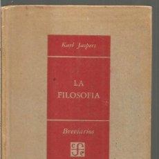 Livres d'occasion: KARL JASPERS. LA FILOSOFIA. FONDO DE CULTURA ECONOMICA. Lote 112753727