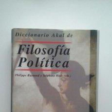 Libros de segunda mano: DICCIONARIO AKAL DE FILOSOFIA POLITICA - PHILIPPE RAYNAUD . Lote 113106307