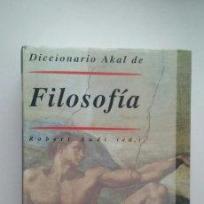 Libros de segunda mano: DICCIONARIO AKAL DE FILOSOFIA - ROBERT AUDI . Lote 113107231
