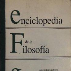 Libros de segunda mano: ENCICLOPEDIA DE LA FILOSOFÍA. BARCELONA, 1992. 1ª ED.. Lote 113119803