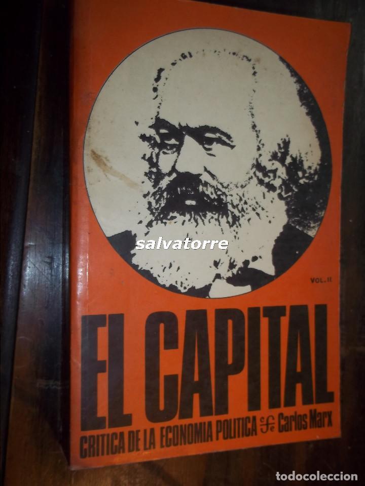 MARX.EL CAPITAL.CRITICA DE LA ECONOMIA POLITICA.FONDO CULTURA ECONOMICA.1976.VOLUMEN II (Libros de Segunda Mano - Pensamiento - Filosofía)