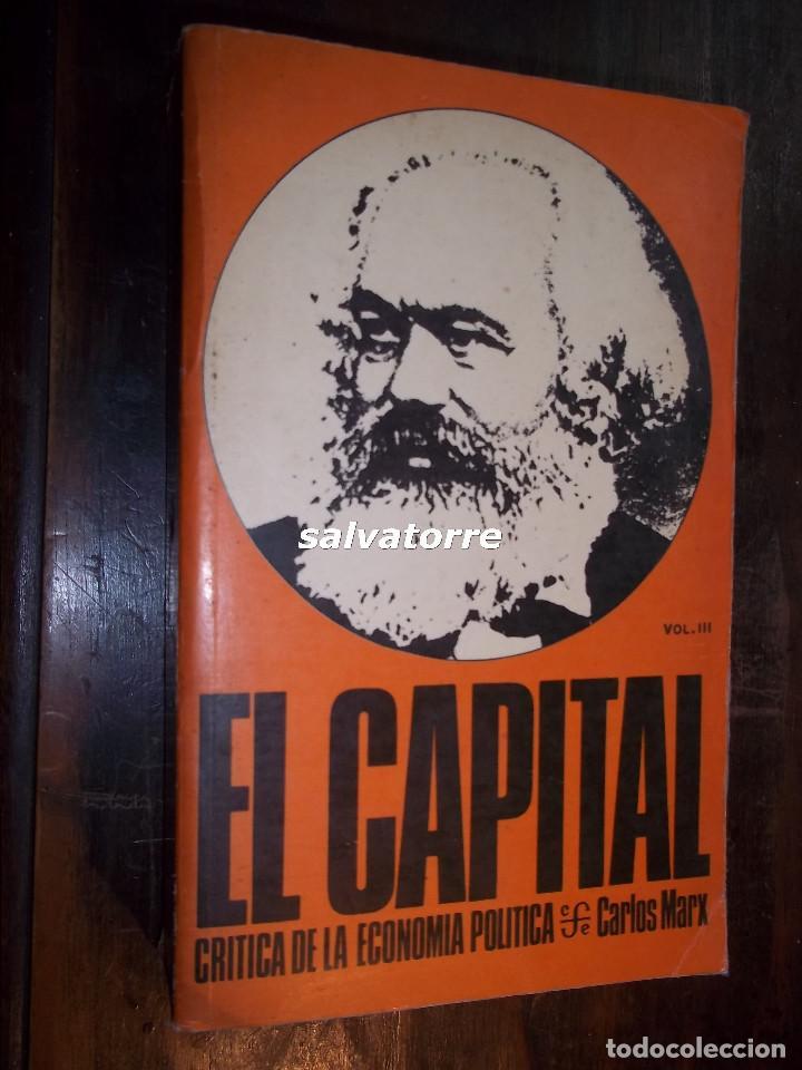 MARX.EL CAPITAL.CRITICA DE LA ECONOMIA POLITICA.FONDO CULTURA ECONOMICA.1976.VOLUMEN III (Libros de Segunda Mano - Pensamiento - Filosofía)