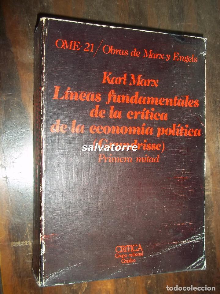 KARL MARX.LINEAS FUNDAMENTALES DE LA CRITICA DE LA ECONOMIA POLITICA.PRIMERA MITAD.CRITICA.1977 (Libros de Segunda Mano - Pensamiento - Filosofía)