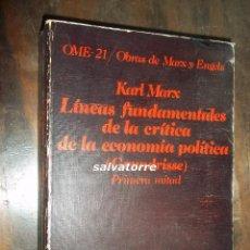Libros de segunda mano: KARL MARX.LINEAS FUNDAMENTALES DE LA CRITICA DE LA ECONOMIA POLITICA.PRIMERA MITAD.CRITICA.1977. Lote 113341579