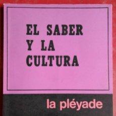 Libros de segunda mano: MAX SCHELER . EL SABER Y LA CULTURA. Lote 113726383
