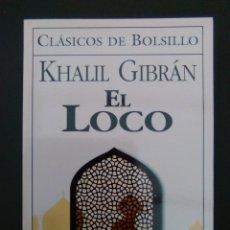 Livres d'occasion: EL LOCO KHALIL GIBRAN ERREPAR CLÁSICOS DE BOLSILLO. Lote 113955511