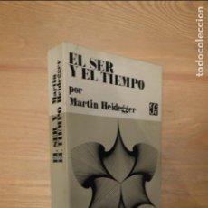 Libros de segunda mano: MARTIN HEIDEGGER. EL SER Y EL TIEMPO. Lote 114221119