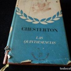 Livros em segunda mão: CHESTERTON. LAS QUINTAESENCIAS. 1941. Lote 114709327