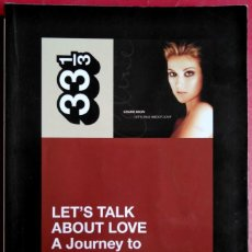 Libros de segunda mano: CARL WILSON . LET'S TALK ABOUT LOVE. A JOURNEY TO THE END OF TASTE. Lote 114891303