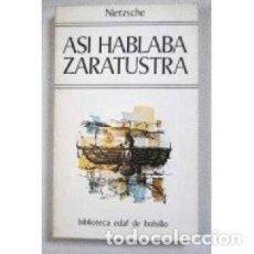 Libros de segunda mano: ASÍ HABLABA ZARATUSTRA. NIETZSCHE. Lote 114926699