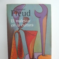 Libros de segunda mano: EL MALESTAR EN LA CULTURA. SIGMUND FREUD. Lote 115472811