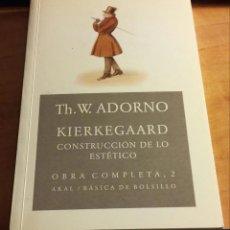 Libros de segunda mano: KIERKEGAARD. CONSTRUCCIÓN DE LO ESTÉTICO /// ADORNO, TH. W.. Lote 115725991
