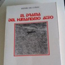 Libros de segunda mano: HENRY DE LUBAC - EL DRAMA DEL HUMANISMO ATEO. Lote 115741851