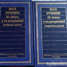 Libros de segunda mano: EL UNICO Y SU PROPIEDAD 2 TOMOS; OBRA COMPLETA. - STIRNER, MAX.. Lote 115762995