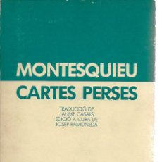 Libros de segunda mano: CARTES PERSES / MONTESQUIEU; TRAD. J. CASALS; ED.CURA J. RAMONEDA. BCN : LAIA, 1984. 19X11CM. 338 P.. Lote 116143155