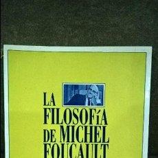 Libros de segunda mano: LA FILOSOFIA DE MICHEL FOUCAULT. ESTHER DIAZ. BIBLOS 1995.. Lote 116264767