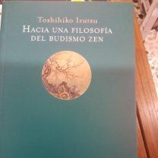 Livres d'occasion: HACIA UNA FILOSODÍA DEL BUDISMO ZEN.. Lote 116533879