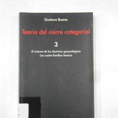 Livros em segunda mão: TEORÍA DEL CIERRE CATEGORIAL. VOL. 3. SISTEMA DE LAS DOCTRINAS GNOSEOLÓGICAS. GUSTAVO BUENO. TDK353. Lote 194683905