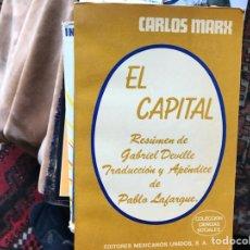 Libros de segunda mano: EL CAPITAL. CARLOS MARX. RESUMEN DE GABRIEL DEVILLE. Lote 117202934