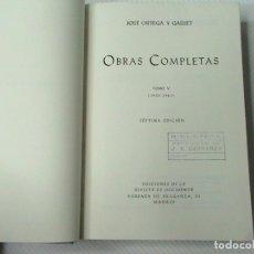 Libros de segunda mano: OBRAS COMPLETAS JOSÉ ORTEGA Y GASSET TOMO V (1933-1941). Lote 116808887