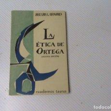 Libros de segunda mano: LA ÉTICA DE ORTEGA. (AUTOR: JOSÉ LUIS ARANGUREN) . Lote 117371935