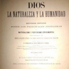 Libros de segunda mano: DIOS. LA NATURALEZA Y LA HUMANIDAD. TOMO PRIMERO. AÑO 1883. IMPRENTA Y LIBRERÍA RELIGIOSA Y CIENTÍFI. Lote 117552591