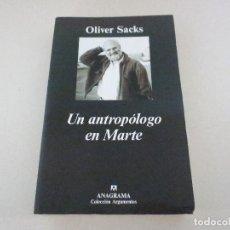 Libros de segunda mano - ANAGRAMA UN ANTROPOLOGO EN MARTE OLIVER SACKS COLECCION ARGUMENTOS - 118048343