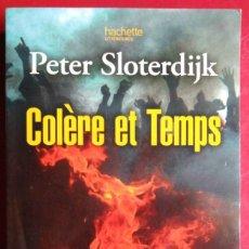Libros de segunda mano: PETER SLOTERDIJK . COLÈRE ET TEMPS. Lote 118250679