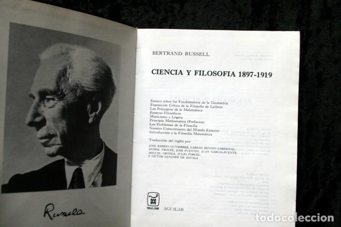 Libros de segunda mano: BERTRAND RUSSELL - OBRAS COMPLETAS II .- CIENCIA Y FILOSOFIA 1897 - 1919 - AGUILAR - Foto 3 - 164780837