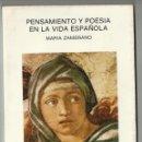 Libros de segunda mano: MARÍA ZAMBRANO. PENSAMIENTO Y POESÍA EN LA VIDA ESPAÑOLA. ENDYMION.. Lote 118735631
