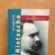 Libros de segunda mano: FRIEDRICH NIETZSCHE. OBRAS SELECTAS (EDIMAT). Lote 118912499