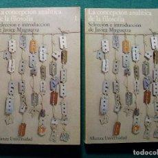 Libros de segunda mano: LA CONCEPCIÓN ANALÍTICA DE LA FILOSOFÍA / JAVIER MUGUERZA / 1974. ALIANZA UNIVERSIDAD. Lote 119152835