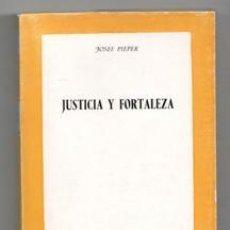Libros de segunda mano: JUSTICIA Y FORTALEZA, JOSEF PIEPER. Lote 119427910