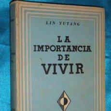 Libros de segunda mano: LIN YUTANG, LA IMPORTANCIA DE VIVIR. Lote 119860895