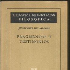 Livros em segunda mão: JENOFANES DE COLOFON. FRAGMENTOS Y TESTIMONIOS. AGUILAR. Lote 120004683