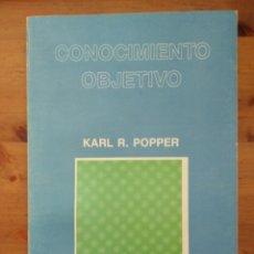 Libros de segunda mano: CONOCIMIENTO OBJETIVO. KARL R. POPPER. ISBN 9788430904884 TECNOS. Lote 120329940