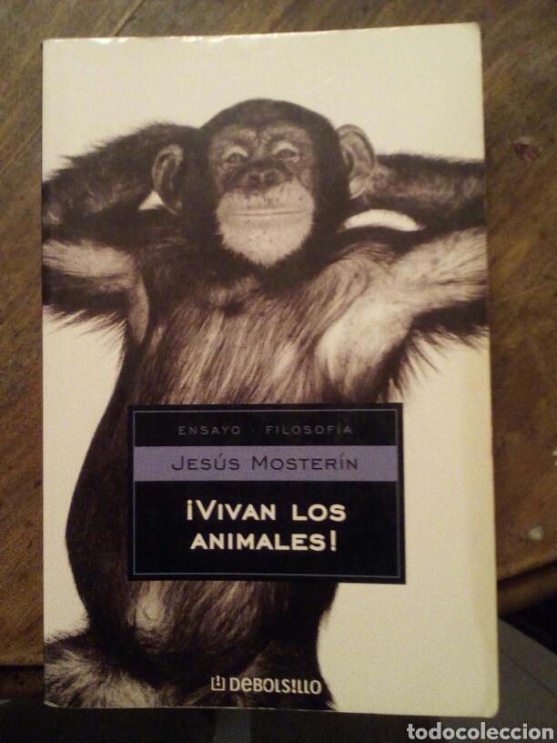 ¡VIVAN LOS ANIMALES! JESÚS MOSTERÍN (Libros de Segunda Mano - Pensamiento - Filosofía)