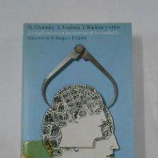 Libros de segunda mano: LA EXPLICACIÓN EN LAS CIENCIAS DE LA CONDUCTA. N. CHOMSKY. S. TOULMIN. J. WATKINS. R. BORGER. TDK278. Lote 120888563