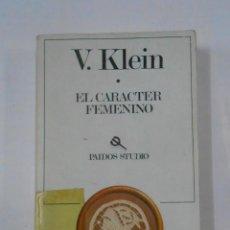 Libros de segunda mano: EL CARACTER FEMENINO. V. KLEIN. - ED. PAIDOS. TDK278. Lote 120888715