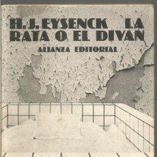 Libros de segunda mano: H.J. EYSENCK. LA RATA O EL DIVAN. ALIANZA EDITORIAL. Lote 121184711