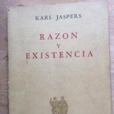 Libros de segunda mano: RAZÓN Y EXISTENCIA. CINCO LECCIONES KARL JASPERS.. Lote 121234103