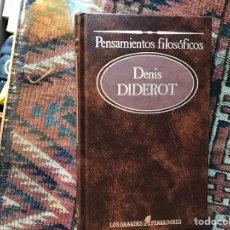 Libros de segunda mano: PENSAMIENTOS FILOSÓFICOS. DENIS DIDEROT. Lote 121428800