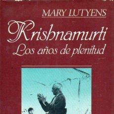 Libros de segunda mano: MARY LUTYENS : KRISHNAMURTI, LOS AÑOS DE PLENITUD (EDHASA, 1984) . Lote 121566627