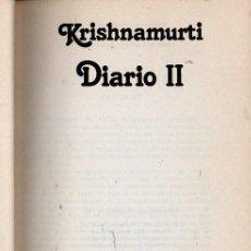 Libros de segunda mano: KRISHNAMURTI : DIARIO II (EDHASA, 1983). Lote 121567051